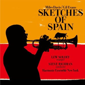 Lew Soloff: Sketches Of Spain by Lew Soloff