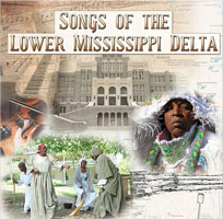 "Read ""Songs of the Lower Mississippi Delta"" reviewed by Wade Luquet"