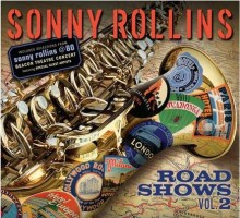 Sonny Rollins: Road Shows, Vol. 2