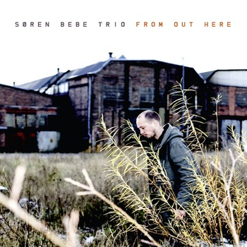 Soren Bebe Trio: From Out Here
