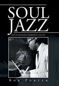 "Read ""Soul Jazz: Jazz In The Black Community, 1945-1975"" reviewed by"