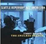 The Seattle Repertory Jazz Orchestra: Jimmy Heath: The Endless Search