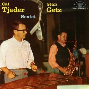 "Read ""Cal Tjader & Stan Getz: Sextet"" reviewed by Chris May"