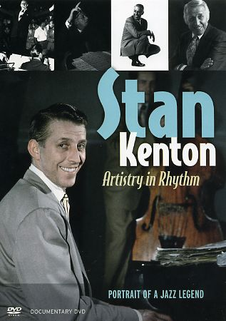 "Read ""Stan Kenton: Artistry in Rhythm - Portrait Of A Jazz Legend"" reviewed by Jack Bowers"