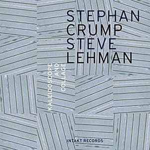 Album Kaleidoscope & Collage by Stephan Crump's Rosetta Trio