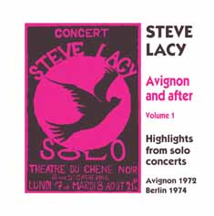 Steve Lacy: Avignon and After - 1