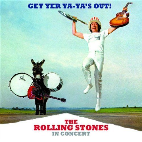 The Rolling Stones: Get Yer Ya-Ya's Out! The Rolling Stones In Concert...