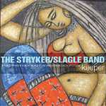 Album Keeper by Stryker Slagle Band