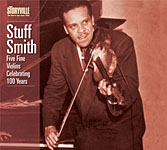 Stuff Smith: Five Fine Violins Celebrating 100 Years