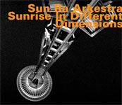 Sun Ra: Sun Ra Arkestra: Sunrise In Different Dimensions