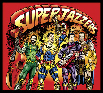 "Read ""SuperJazzers: Vol. 1"" reviewed by Doron Orenstein"