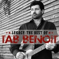 Tab Benoit: Legacy: The Best of Tab Benoit