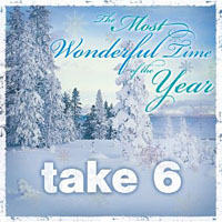 Take 6: The Most Wonderful Time of the Year