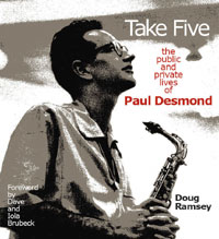 "Read ""Paul Desmond: Take Ten"" reviewed by Doug Ramsey"