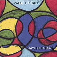 Taylor Haskins: Wake Up Call