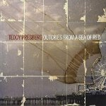 Album Outcries From A Sea Of Red by Teddy Presberg