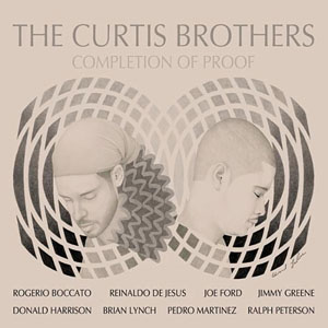 The Curtis Brothers - Completion of Proof (2011)