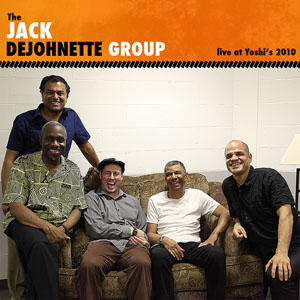 The Jack DeJohnette Group: Live at Yoshi's 2010