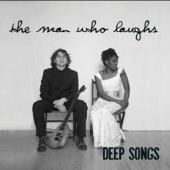 The Man Who Laughs: Deep Song