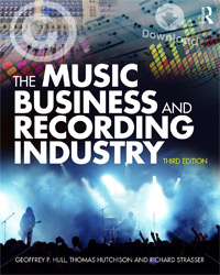 "Read ""Hull, Hutchison, Strasser: The Music Business and Recording Industry"" reviewed by Howard Mitchell Wade"
