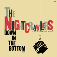 The Night Crawlers: Down in the Bottom