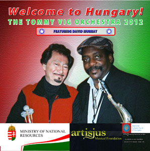 Tommy Vig: Welcome to Hungary!