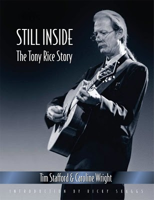 "Read ""Still Inside: The Tony Rice Story"" reviewed by Jack Huntley"