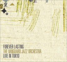 Vanguard Jazz Orchestra: Forever Lasting - Live in Tokyo