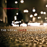 The Vocal Jazz Collective: Redefinition