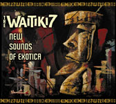 Album The Waitiki 7: New Sounds Of Exotica by The Waitiki 7