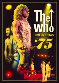"Read ""The Who: Live in Texas '75"" reviewed by Doug Collette"