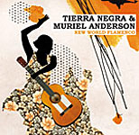 Tierra Negra & Muriel Anderson: New World Flamenco