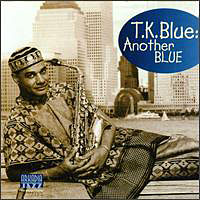 Album Another Blue by T.K. Blue