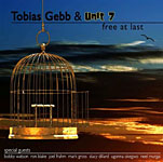 Tobias Gebb and Unit 7: free at last