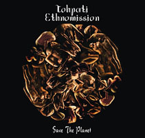 Tohpati Ethnomission: Save The Planet