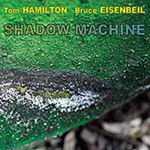 Album Shadow Machine by Tom Hamilton