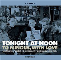 Tonight At Noon: To Mingus With Love