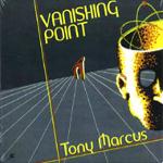 Tony Marcus: Vanishing Point