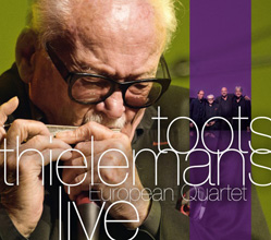 Toots Thielemans: European Quartet Live