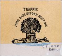 Traffic: John Barleycorn Must Die Deluxe Edition