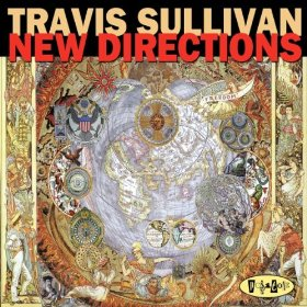 Album New Directions by Travis Sullivan