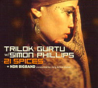 Trilok Gurtu with Simon Phillips & the NDR Big Band: 21 Spices