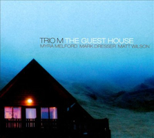 Trio M: The Guest House