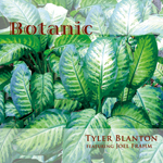 """Read """"Botanic"""" reviewed by Bruce Lindsay"""