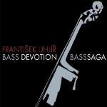 Frantisek Uhlir: Bass Devotion / BassSaga
