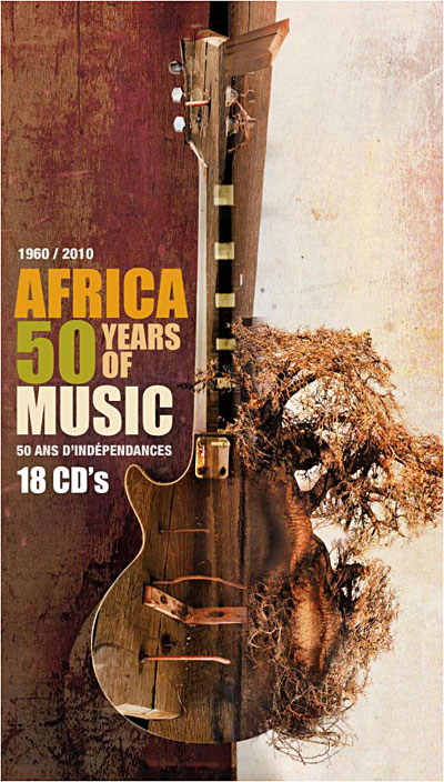Various Artists: Africa: 50 Years of Music - 50 Years of Independence