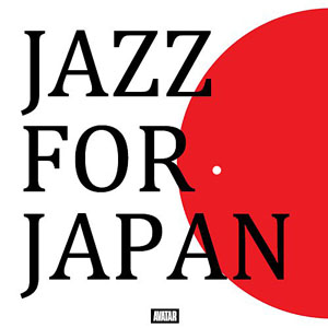 "Read ""Jazz For Japan"" reviewed by DJ Marc Antomattei"