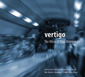 Vertigo:  The Music of Mike Mainieri