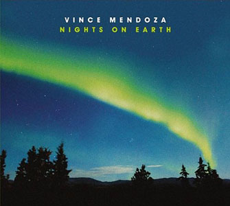 Vince Mendoza: Nights on Earth