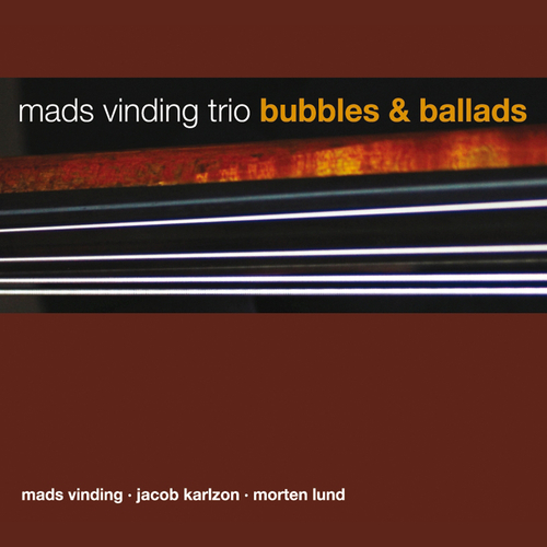 "Read ""Mads Vinding: Bubbles & Ballads / Bass & Bones"" reviewed by Chris Mosey"